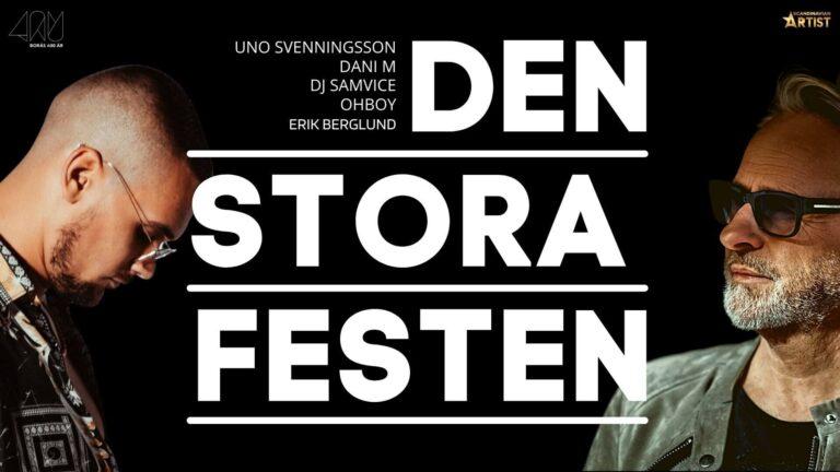 Den stora festen, Borås 400 år | Uno Svenningsson, Dani M, Dj Samvice, OhBoy, Erik Berglund